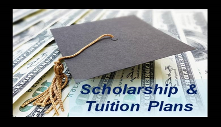 Tuition Plans and Scholarships