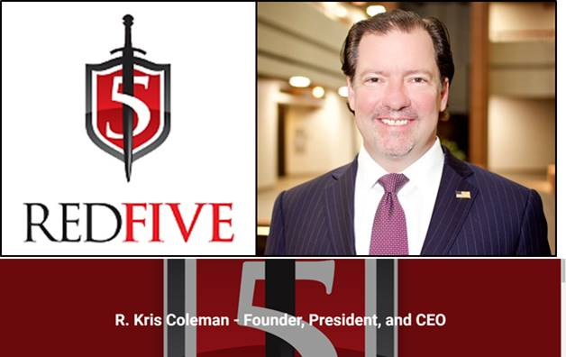 Special Thanks to Mr. Kris Coleman, founder and CEO of Red Five Security LLC